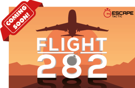 Flight 282 Coming Soon to Escape Tactic