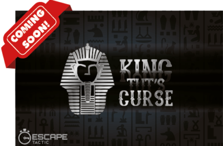 King Tut's Curse Coming Soon to Escape Tactic